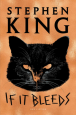 220px-If_It_Bleeds_(Stephen_King).png